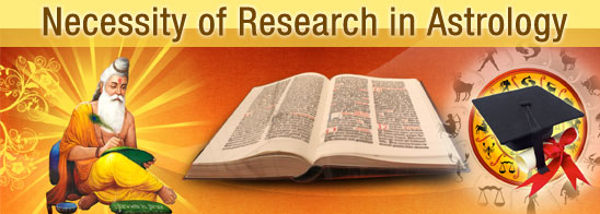 Necessity of Research in Astrology